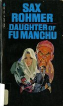 Image of 803-R - One book among a series of novels by Sax Rohmer during the first half of the 20th century, which feature the character Fu Manchu---a master criminal. The series arouse controversies afterwards because of the racial stereotypes of Asian, especially Chinese.