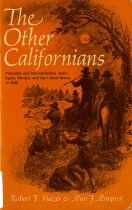 Image of 305.80794-H - This book intends to provide a social history of non-Anglo ethnic groups in California's past as illustrated by attitudes of prejudice and acts of discrimination directed against these groups, including the Indian, Mexican Americans, Chinese and Japanese.