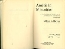 Image of 305.8-B - For more than half a century Amercian sociologists and other social scientists have been making available a vast and rich store of literature on the relations between racial, religious, and nationality(ethnic) groups in the United States. Few, if any, other social problems in America have been subject to so much theoretical analysis and empirical research. Nevertheless it has been virtually impossible to make readily available to courses on intergroup relations an adequate sampling of this literature. This volume represents an attempt to remedy the situation. The editor has selected and intergrated what he considers to be the more pertinent and readable articles, essays, and chapters in social science literature on the problems of American minorities.