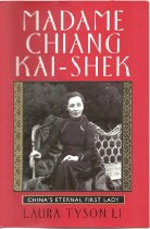 Image of 951-L - Based on extensive interviews, years of research in the United States and abroad, with access to previously classified CIA and diplomatic files, madame Chiang kai-shek is a tour de force portrait of one of the most fascinating women of the twentieth century.