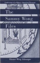 Image of 803-T - The Sammy Wong Files