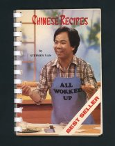 Image of Over 80 tested recipes provide simple and practical instructions for making ordinary ingredients into authentic Chinese food. This book is the official text book used in the Chinese cooking classes of various school districts in Greater Vancouver area.