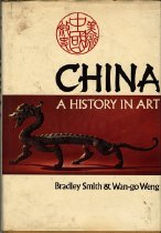 Image of 700-S - A history of China as told through art. The book covers major periods of Chinese history and art, spanning prehistory to 1949.