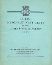 """Image of Report on the status of British Merchant Navy Clubs in the U.S., from 1940-1945, listed by city: Seattle, Tacoma, San Francisco, Los Angeles, Houston, Galveston, Port Arthur, New Orleans, Mobilie, Tampla, Savannah, Norfolk, Baltimore, Marcus Hook, Philadelphia, New York (5), Boston, and Portland. Includes section on the """"Club for Chinese Seamen"""" at 24 Pell Street in Chinatown, along with photograph of a gala evening thereat."""