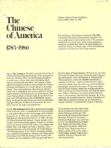 "Image of One-page bilingual flyer for exhibition at the Chinese Culture Center in San Francisco entitled ""The Chinese of America, 1785-1980."" Exhibition, comprised ""300 panels of phtographs, graphics, and texts, supplemented with artifacts,"" included three parts: The Coming (1785-1882); The Exclusion (1882-1943); and River of Many Streams (1943-present)."