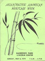 """Image of Program book for inaugural New York celebration of """"Asian/Pacific American Heritage Week,"""" held Sunday, May 6, 1979 at Lincoln Center. Program includes overview of Asian Americans in the United states, listing of activities, and advertisements."""