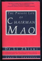 Image of 920-Mao-L - From 1954 until Mao Zedong's death twenty-two years later, Dr. Li Zhisui was the Chinese ruler's personal physician, which put him in daily - and increasingly intimate - contact with Mao and his inner circle. In The Private Life of Chairman Mao, Dr. Li vividly reconstructs his extraordinary experience at the center of Mao's decadent imperial court. Dr. Li clarifies numerous long-standing puzzles, such as the true nature of Mao's feelings toward the United States and the Soviet Union. He describes Mao's deliberate rudeness toward Khrushchev and reveals the actual catalyst of Nixon's historic visit. Here also are surprising details of Mao's personal depravity and sexual politics of his court. To millions of Chinese, Mao was more god than man, but for Dr. Li, he was all too human. Dr. Li's intimate account of this lecherous, paranoid tyrant, callously indifferent to the suffering of his people, will forever alter our view of Chairman Mao and of China under his uncle.