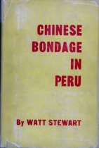 """Image of 338.085-S - It is estimated that from 1849 to 1874 ninety thousand Chinese arrived in Peru. Chinese Bondage in Peru recounts in detail the conditions of this movement: the establishment of the coolie by the """"runner,"""" his passage through the Portuguese island of Macao, terms of the contract between coolie and agent and the """"signing,"""" participation by shipping companies in the coolie trade and the """"floating hells,"""" the coolie's reception and distribution in Peru, and, finally, his lot during his period of enforced labor."""