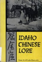 Image of 979-E - Focusing on the influx of Chinese immigrants to Idaho during the Gold Rush period in the late 1800s.