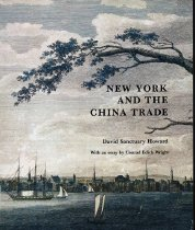 Image of 730-H - Published concurrently with the exhibition of the same name at the New-York Historical Society in 1984.  This book details the beginning of trade relations between the newly independent United States and China, and contains illustrations of the wares that were imported during this period.