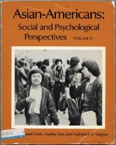Image of 305.85-A - This book's purpose is to make a sample of the growing social science literature on Asian Americans more accessible to students, researchers, human service professionals and general readers. The twenty-one articles in this book have a sociological or psychological focus.