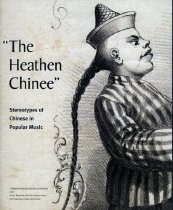 Image of 780-H - A booklet published by the Chinese Historical Society of America in California.  It discusses the stereotypes of the Chinese in pop music.