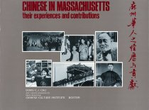 Image of This book documents the expereinces of the Chinese in Massachusetts.  From their first arrival to the present.
