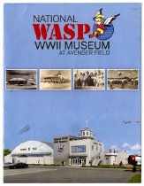 Image of A National Women WASP (Women Airforce Service Pilots) WWII Museum booklet.  The booklet talks about the museum located at Avenger Field in Sweetwater, Texas.