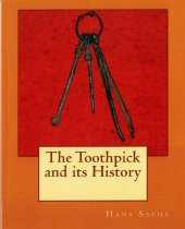 Image of The Toothpick and its History book cover