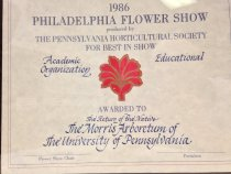 "Image of PHS Philadelphia Flower Show   1986 - 1986 Philadelphia Flower Show produced by the Pennsylvania Horticultural Society.  For Best in Show,  Awarded to ""The Return of the Native""  The Morris Arboretum of the University of Pennsylvania.  Commemorative certificate affixed to wood plaque. 