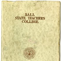 Image of Material, Archival - Ball State University Teachers College:  A Survey in Pictures