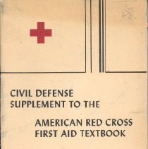 Image of Booklet - Civil Defense Supplement to the American Red Cross First Aid Textbook