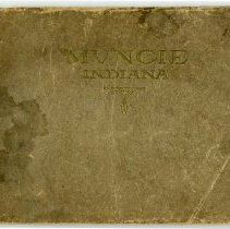 Image of Booklet - Souvenir of Muncie Indiana, Illustrating some of its Industries, Public Buildings, Churches, Schools, Parks, Public Utilities, Retail Houses, Financial Institutions, Homes and its exceptional Interurban and Railroad Facilities