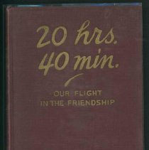 Image of Book - 20 Hrs. 40 Min.:  Our Flight in the Friendship