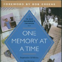 Image of One memory at a time : inspiration and advice for writing your family story - Fulford, D.G.