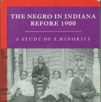Image of Negro in Indiana before 1900, The : a study of a minority - Thornbrough, Emma Lou.