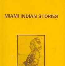 Image of Miami Indian stories - Godfroy, Clarence, 1880- [from old catalog]