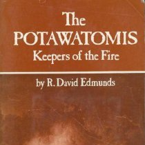 Image of Potawatomis, The : keepers of the fire - Edmunds, R. David (Russell David), 1939-