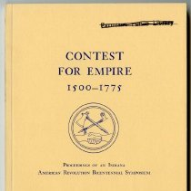 Image of Contest for empire, 1500-1775 : proceedings of an Indiana American Revolution Bicentennial Symposium, Thrall's Opera House, New Harmony, Indiana, May 16 and 17, 1975 - Indiana American Revolution Bicentennial Symposium, 1st, New Harmony, Ind., 1975