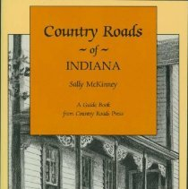 Image of Country roads of Indiana - McKinney, Sally, 1933-