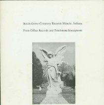 Image of Beech Grove Cemetery records, Muncie, Indiana : from office records and tombstone inscriptions -