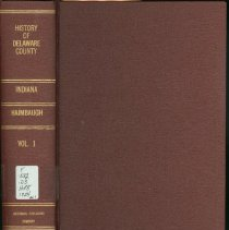 Image of History of Delaware County, Indiana - Haimbaugh, Frank D., 1856-1924.