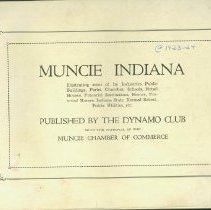 Image of Muncie Indiana : illustrating some of its industries, public buildings, parks, churches, schools, retail houses, financial institutions, home, fraternal homes, Indiana State Normal School, public utilities, etc. -