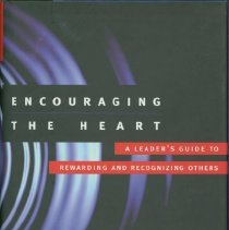 Image of Encouraging the heart : a leader's guide to rewarding and recognizing others - Kouzes, James M., 1945-
