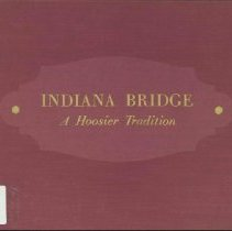 Image of Indiana Bridge : a Hoosier tradition -
