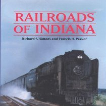 Image of Railroads of Indiana - Simons, Richard, S.
