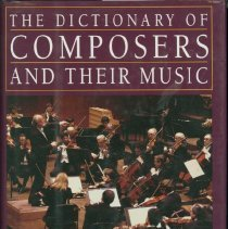 Image of Dictionary of composers and their music, The : a listener's companion - Gilder, Eric.