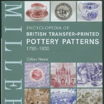 Image of Miller's encyclopedia of British transfer-printed pottery patterns, 1790-1930 - Neale, Gillian.