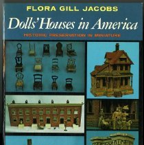 Image of Dolls' houses in America : historic preservation in miniature - Jacobs, Flora Gill.