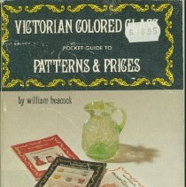 Image of Victorian colored glass pocket guide to patterns & prices - Heacock, William