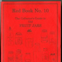 Image of Collector's guide to old fruit jars, The : Red Book No. 10 - Leybourne, Douglas M., Jr.