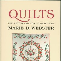 Image of Quilts : their story and how to make them - Webster, Marie D. (Marie Daugherty), 1859-1956.