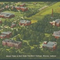 Image of Postcard - Aerial view of Ball State Teachers' College, Muncie, Indiana