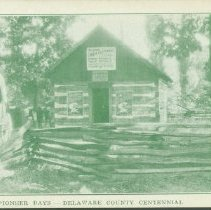 Image of Postcard - Pioneer Days - Delaware County Centennial