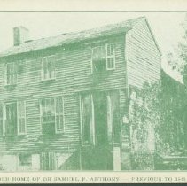 Image of Postcard - Old Home of Dr. Samuel P. Anthony - Previous to 1843