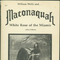 Image of William Wells and Maconaquah, White Rose of the Miamis - Gilman, Julia.