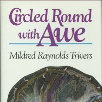 Image of Circled round with awe - Trivers, Mildred Raynolds.