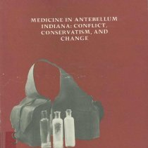 Image of Medicine in antebellum Indiana : conflict, conservation, and change - McDonell, Katherine Mandusic.