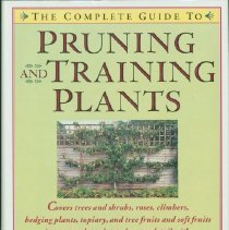 Image of Pruning and training plants - Joyce, David.