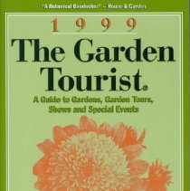 Image of Garden tourist, The : a guide to garden tours, garden days, shows and special events. -